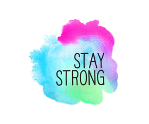 stay strong, overlay, and transparent image