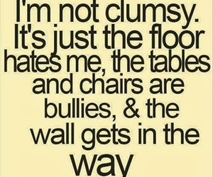 clumsy, funny, and quotes image