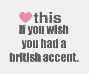 british, accent, and heart image