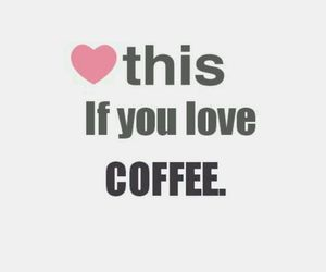 coffe, if you, and cool image