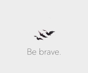 be brave, four, and divergent image