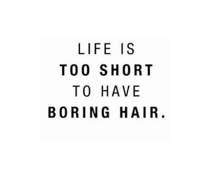 hair, life, and quotes image