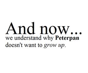 peterpan, peter pan, and grow up image