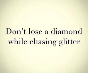 diamond, quote, and glitter image