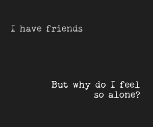 alone, friends, and sad image