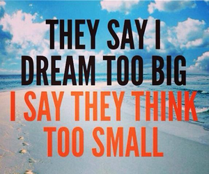 Dream, quote, and inspiration image
