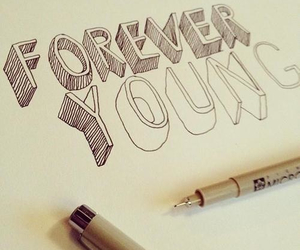 Forever Young, young, and forever image