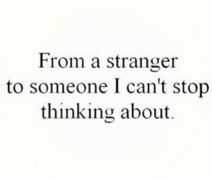 love, stranger, and quotes image