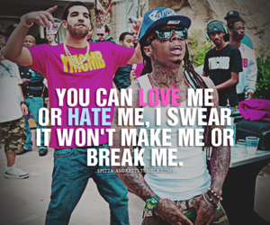 lil wayne, Drake, and hate image