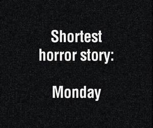 fuck, monday, and horror image