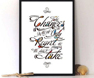 calligraphy, quotes, and take chances image