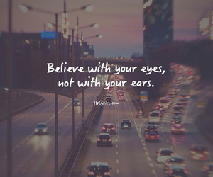 quote, eyes, and believe image