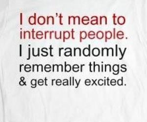 excited, funny, and interrupt image