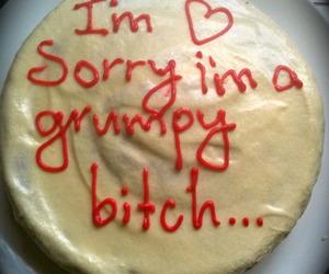 cake, bitch, and grumpy image