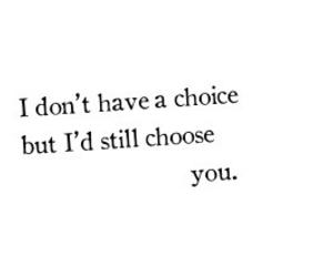 choice, Lyrics, and feelings image