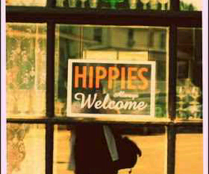 hippies, welcome, and hippie image