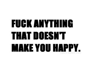 fuck, happy, and quote image