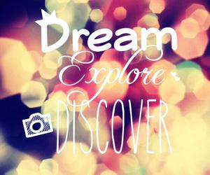 Dream, discover, and explore image