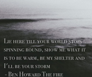 storm, the fire, and ben howard image