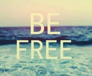 free, be free, and quotes image