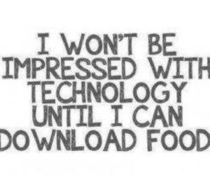food, technology, and quote image