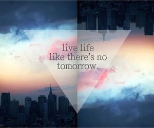 life, live, and tomorrow image