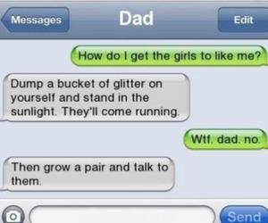 funny, text, and dad image