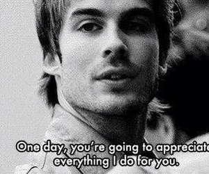quotes, ian somerhalder, and text image