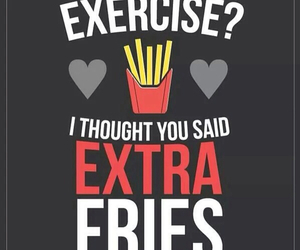 exercise, food, and fries image