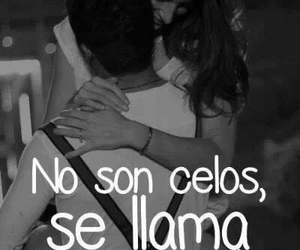 love, frases, and celos image