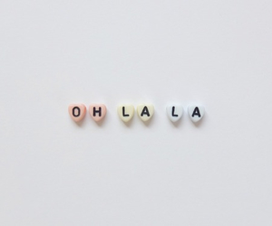 oh la la, quotes, and hearts image