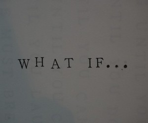 text, what if, and quote image