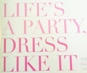 quote, life, and party image