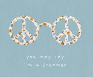 dreamer, peace, and Dream image