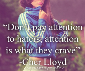 haters, quote, and cher lloyd image
