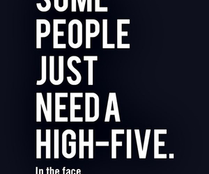 high-five, quote, and words image