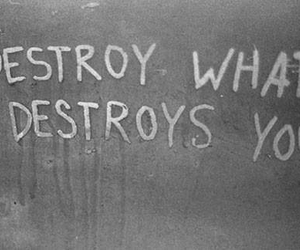 destroy, quote, and you image