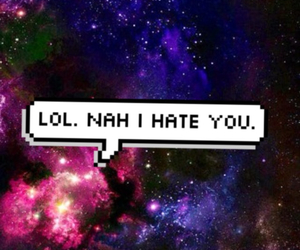 background, galaxy, and i hate you image