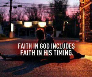 faith, god, and timing image