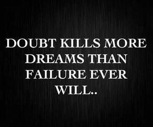 Dream, doubt, and quote image