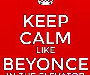 beyoncé and keep calm image