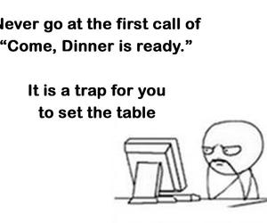 funny, dinner, and trap image