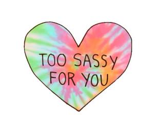 sassy, overlay, and heart image