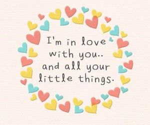 love, quote, and little things image
