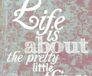 life, quote, and pretty image