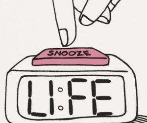 life and snooze image