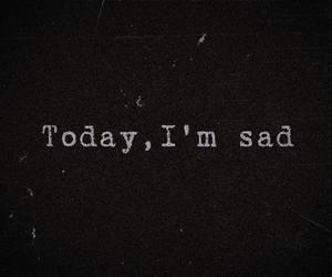 sad, today, and black image
