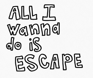 escape, free, and get away image