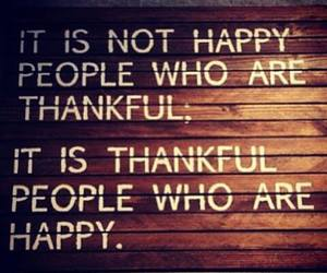 quotes, happy, and thankful image