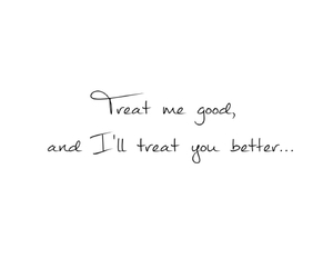 good, Relationship, and treatment image